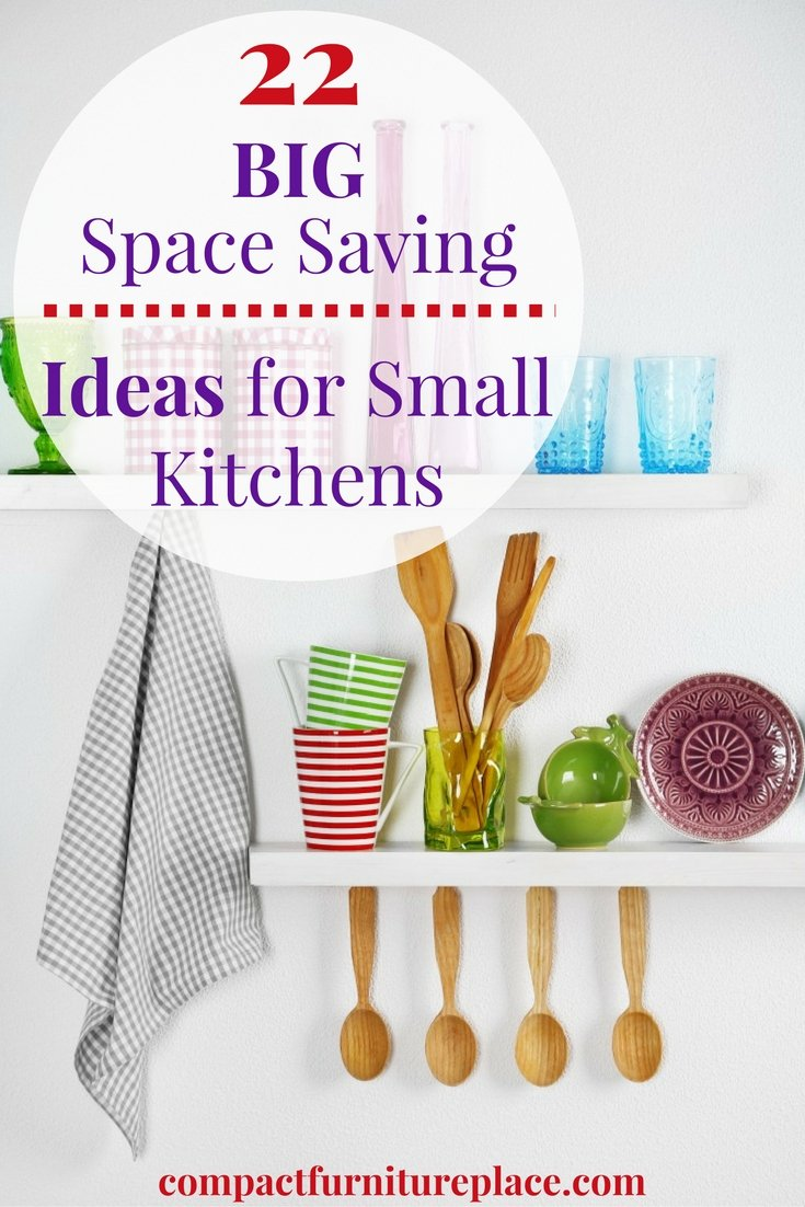 Make the most of every nook and cranny in your small kitchen with these 22 space saving tips.