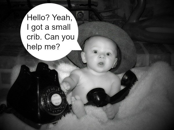 Baby with a small crib contacting us