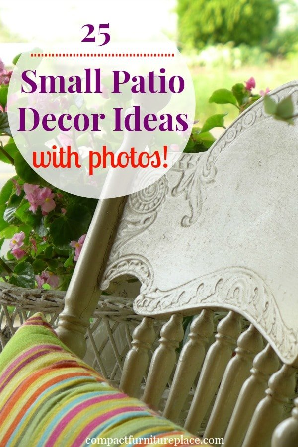 Check out these small patio decorating ideas with loads of pictures and examples! Give your small outdoor space a makeover with these small patio ideas and tips!