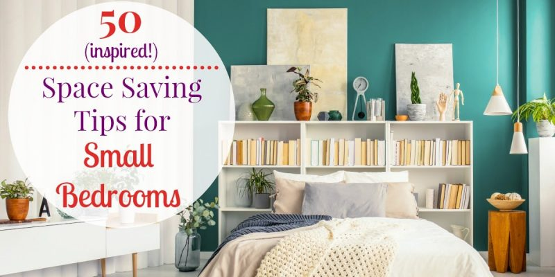50 Small Bedroom Ideas and Incredibly Useful Space Saving Tips