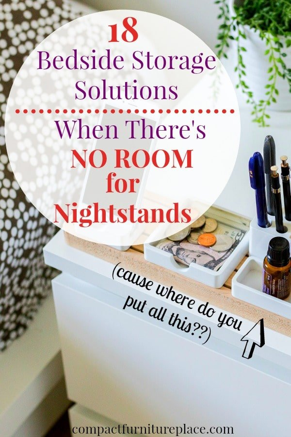 What do you do for bedside storage in a small space when there is no room for nightstands? Here's 18 nightstand alternative ideas for your small bedroom.